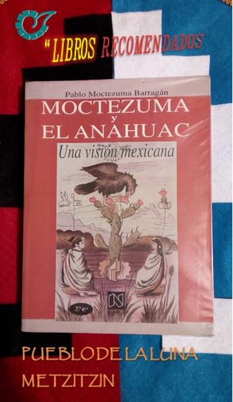 Moctezuma y el Anahuac